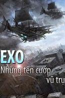EXO! Những Tên Cướp Vũ Trụ