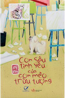 Con Sâu Tình Yêu Của Con Mèo Trừu Tượng