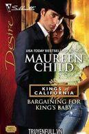 Bargaining For King's Baby (Em Chỉ Cần Con Của Anh Thôi)