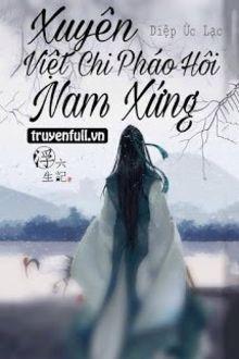 Xuyên Việt Chi Pháo Hôi Nam Xứng