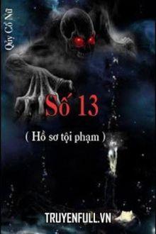 Số 13 (Hồ Sơ Tội Phạm)