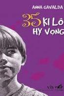 35 Ki Lô Hy Vọng