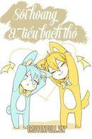 Sói Hoang Và Tiểu Bạch Thỏ