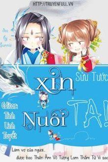 Xin Nuôi Ta